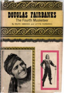 """Original 1953 Cover for """"Douglas Fairbanks: The Fourth Musketeer"""" by Ralph Hancock and Letitia Fairbanks"""