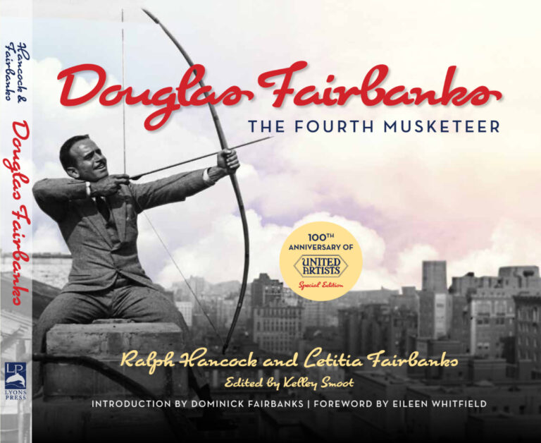 """100th Anniversary of United Artists' edition of """"Douglas Fairbanks: The Fourth Musketeer"""""""